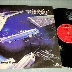 Vinyl records - 1018- ARTURO-CADILLAC -MAXI SINGLE 12 - PORTADA VG ++ / DISC VG ++ - 87441328