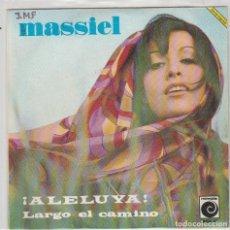 Discos de vinilo: MASSIEL / ¡ALELUYA! / LARGO EL CAMINO (SINGLE 1967). Lote 87448376
