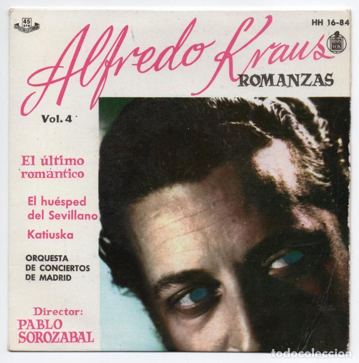 DISCO EP 45 RPM - ALFREDO KRAUS - ROMANZAS (HISPAVOX HH 16-84) (Música - Discos de Vinilo - EPs - Clásica, Ópera, Zarzuela y Marchas)