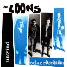 Discos de vinilo: THE LOONS – UNWIND (AGUJERO PROMOCIONAL EN LA PORTADA). Lote 87477052