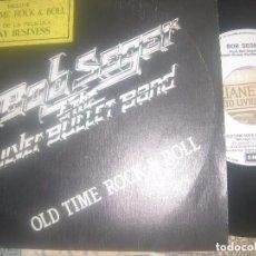 Discos de vinilo: BOB SEGER AND THE SILVER BULLET BAND - OLD TIME ROCK AND ROLL -1984 PROMO CAPITOL EDITADO ESPAÑA. Lote 87509440
