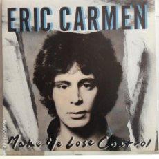 Discos de vinilo: ERIC CARMEN - MAKE ME LOSE CONTROL - NUEVO. Lote 87535532