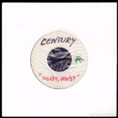 Discos de vinilo: CENTURY - TEST PRESSING - WOUDI WOUDI / WHY - SPAIN SINGLE POPLANDIA 1970. Lote 87552224