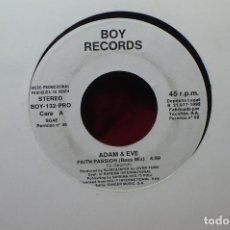Discos de vinilo: ADAM & EVE / FAITH PASSION / BOY RECORDS, 132, PROMOCIONAL / 1992. ESPAÑA.. Lote 87558348