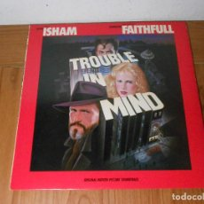Discos de vinilo: LP TROUBLE IN MIND (ORIGINAL MOTION PICTURE SOUNDTRACK) ISLAND 1986 USA. Lote 87559808