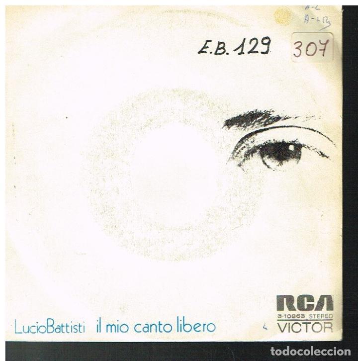 LUCIO BATTISTI - IL MIO CANTO LIBERO / CONFUSIONE - SINGLE 1973