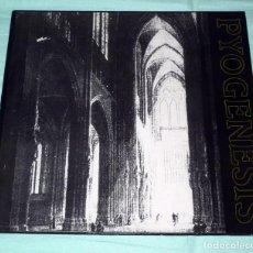 Discos de vinilo: LP PYOGENESIS - PYOGENESIS. Lote 69043517