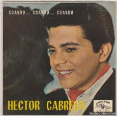 Discos de vinilo: HECTOR CABRERA VOL.5 / CUANDO,CUANDO,CUANDO / BAMBINA, BAMBINA + 2 (EP 1962). Lote 87597648