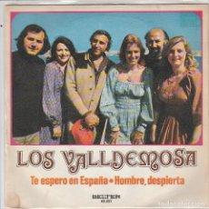 Disques de vinyle: LOS VALLDEMOSA / TE ESPERO EN ESPAÑA / HOMBRE, DESPIERTA (SINGLE 1973). Lote 87599676
