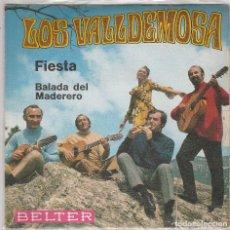 Discos de vinil: LOS VALLDEMOSA / FIESTA / BALADA DEL MADERERO (SINGLE 1970). Lote 87599796