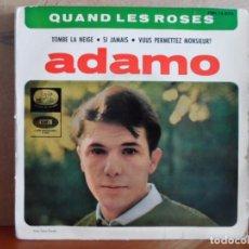 Discos de vinilo: ** ADAMO - QUAND LES ROSES / TOMBE LA NEIGE / SI JAMAIS / VOUS PERMETTEZ MONSIEUR - EP AÑO 1964. Lote 87599880