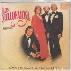 Dischi in vinile: LOS VALLDEMOSA / CANTA, CANTA / CHE, CHE (SINGLE 1974). Lote 87599972