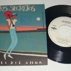 Discos de vinilo: SINGLE - LOS SECRETOS - EL HOTEL DEL AMOR - LOS SECRETOS. Lote 87626912