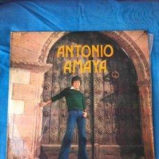 Discos de vinilo: ANTONIO AMAYA - TE VOY A DAR LO QUE TU QUIERES... - ARIOLA 1975. Lote 87629812