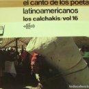 Discos de vinilo: LOS CALCHAKIS - EL CANTO DE LOS POETAS LATINOAMERICANOS. Lote 87646780