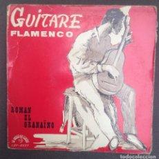 Discos de vinilo: LA GUITARE FLAMENCO:ROMAN EL GRANAINO/FRANCE. Lote 87660592