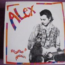 Discos de vinilo: MAXI - ALEX - RECUERDOS A AMERICA (SPAIN, ARIOLA 1992). Lote 87671840