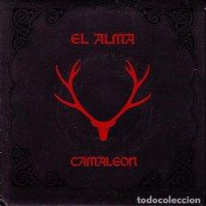 Discos de vinilo: EL ALMA - CAMALEON. SINGLE PROMOCIONAL 1992.. Lote 87692720