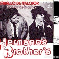 Discos de vinilo: HERMANOS BROTHER'S - EL CABALLO DE MELCHOR. SINGLE PROMOCIONAL 1980. Lote 87692784