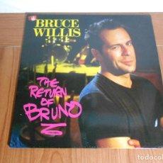 Discos de vinilo: LP BRUCE WILLIS (THE RETURNOF BRUNO) MOTOWN-1986 - EN MUY BUEN ESTADO. Lote 87693443