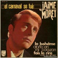 Discos de vinilo: JAIME MOREY – EL CARNAVAL SE FUÉ - EP SPAIN 1966 - PHILIPS 436 827 PE. Lote 87695800