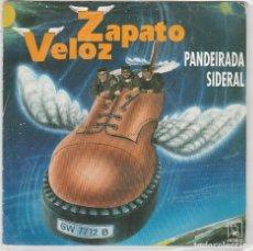 Dischi in vinile: ZAPATO VELOZ / PANDEIRADA SIDERAL / MULATO ARROLLADOR (SINGLE 1992). Lote 87744660
