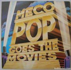 Discos de vinilo: MECO POP GOES THE MOVIES. ARISTA (ARIOLA) 1982. NUNCA ESCUCHADO. Lote 229768765