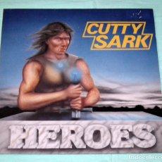 Discos de vinilo: LP CUTTY SARK - HEROES. Lote 57065912