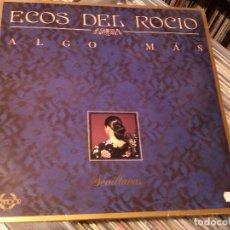Discos de vinilo: ECOS DEL ROCIO - ALGO MAS LP . Lote 87966324