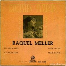 Discos de vinilo: RAQUEL MELLER – EL RELICARIO - EP SPAIN - ODEON DSOE 16.039. Lote 88098536
