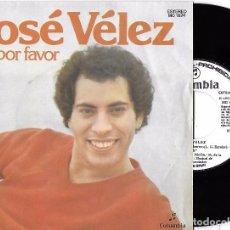 Discos de vinilo: JOSÉ VÉLEZ: NO, POR FAVOR / LO QUE EL TIEMPO SE LLEVÓ. Lote 88105692