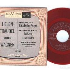 Discos de vinilo: RCA RED SEAL HELEN TRAUBEL SINGS WAGNER - 7PULGADAS RED VINYL 45 RPM - WEPR-16. Lote 88112496