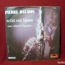 Discos de vinilo: PIERRE DALMON / WILD CAT BLUES / NEW ORLEANS BIGUINE / POLYDOR, FRANCES, 1976.. Lote 88114488