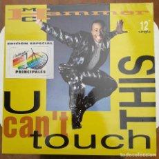 Discos de vinilo: VINILO - MAXISINGLE - MAXI SINGLE - MC HAMMER - U CAN'T TOUCH THIS - HISPAVOX 1990. Lote 88127908