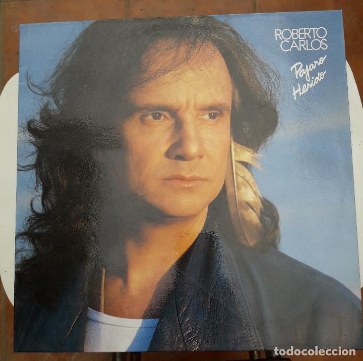 VINILO - LP. ROBERTO CARLOS. PAJARO HERIDO. CBS 1990 - ESTADO DE LUJO. VER FOTOS (Música - Discos - LP Vinilo - Cantautores Extranjeros)