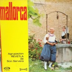 Discos de vinilo: AGRUPACION REVETLA DE SON SERVERA - MALLORCA LP 1967 SPAIN. Lote 88133920