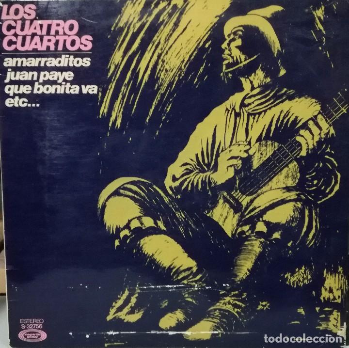 LOS CUATRO CUARTOS - AMARRADITOS, JUAN PAYE, QUE BONITA VA.. LP DOBLE  PORTADA SPAIN 1975 RARO
