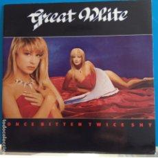 Discos de vinil: GREAT WHITE - ONCE BITTEN TWICE SHY - NUEVO. Lote 88166572
