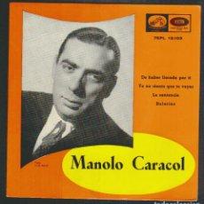 Discos de vinilo: MANOLO CARACOL.EP-LA VOZ DE SU AMO.AÑO 1958.. Lote 88181340