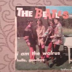 Discos de vinilo: THE BEATLES - HELLO, GOODBYE - I AM THE WALRUS. Lote 88213800
