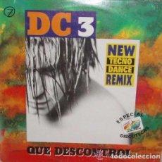 Discos de vinilo: DC 3, QUE DESCONTROL, MAXI FONOMUSIC, SPAIN 1993 . Lote 88289444