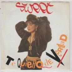 Discos de vinil: SWEET / TE QUIERO DE VERDAD / + VERSION SWEET TO SWEET (SINGLE 1989). Lote 88308804