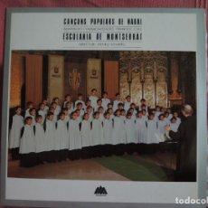 Discos de vinilo: CANÇONS POPULARS DE NADAL - ESCOLANIA DE MONTSERRAT - 1983. Lote 88330804