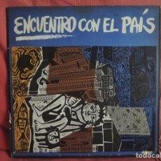 Discos de vinilo: ENCUENTRO CON EL PAIS - 1973. Lote 88331588