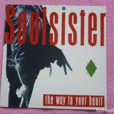 Discos de vinilo: SOULSISTER(SOUL SISTER),THE WAY TO YOUR HEART EDICION ESPAÑOLA DEL 89. Lote 155972136