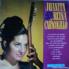 Discos de vinilo: JUANITA REINA Y CARACOLILLO - LAS CAENAS DEL QUERER - EDICIÓN DE 1968 DE ESPAÑA. Lote 88392808