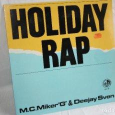 Discos de vinilo: DISCO VINILO MAXI SINGLE - HOLIDAY RAP - M.C. MIKER G & DEEJAY SVEN - BLANCO Y NEGRO MUSIC MX-156. Lote 88402980