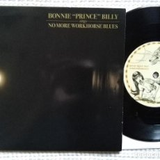Discos de vinilo: BONNIE '' PRINCE '' BILLY - '' NO MORE WORKHORSE BLUES '' SINGLE 7'' EU 2004. Lote 88498468