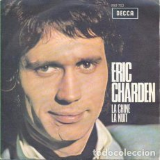 Discos de vinilo: ERIC CHARDEN: LA CHINE / LA NUIT COLUMBIA 1970. Lote 88499412