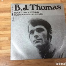 Discos de vinilo: B.J.THOMAS: HOOKED ON A FEELING,,SMOKE IN YOUR EYES, DISCOPHON 1969. Lote 88507744